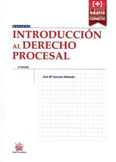 introduccion al derecho procesal (6ª ed.)-jose maria asencio mellado-9788491190424