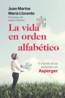 Descargar LA VIDA EN ORDEN ALFABETICO: EL MUNDO DE LAS PERSONAS CON ASPERGER gratis pdf - leer online
