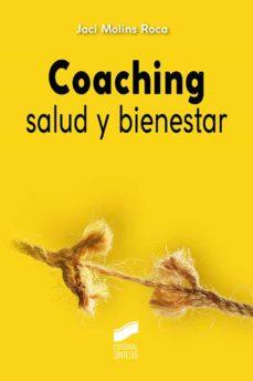Descargando libros de google books online COACHING SALUD Y BIENESTAR de JACI MOLINS ROCA en español