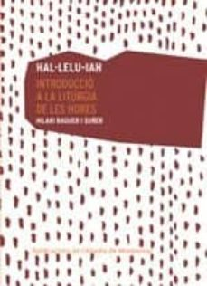 Descargar libros electronicos portugues HAL·LELU-IAH in Spanish de HILARI RAGUER I SUÑER 9788491910824 MOBI