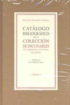 catalogo bibliografico de la coleccion de incunables de la biblio teca nacional de españa 2.vol.-julian martin abad-9788492462124