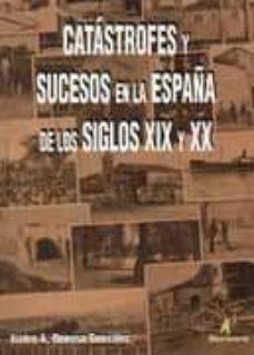 Chapultepecuno.mx Catrastrofes Y Sucesos En La España De Los Siglos Xix Y Xx Image