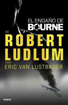Electrónica libros pdf descarga gratuita (PE) EL ENGAÑO DE BOURNE 9788492915224 de ROBERT LUDLUM CHM MOBI iBook (Literatura española)