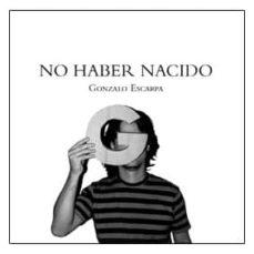 Curiouscongress.es No Haber Nacido (2ª Ed.) Image