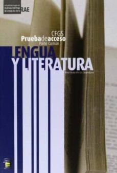 Descargar LENGUA Y LITERATURA:PRUEBA ACCESO CICLO FORMATIVO GRADO SUPERIOR gratis pdf - leer online