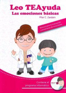 Iguanabus.es Leo Teayuda. Las Emociones Basicas. Manual Para La Evaluacion Y E Nseñanza De Emociones. (Incluye Cd) Image