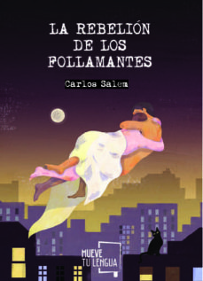 Descargar libros gratis para kindle fire LA REBELION DE LOS FOLLAMANTES de CARLOS SALEM  9788494673924 in Spanish