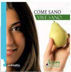 come sano, vive sano-laura jorge-9788494684524