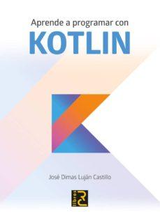aprende a programar con kotlin-9788494717024