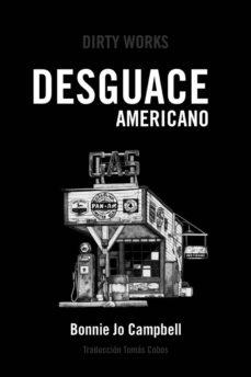 Descargar libro electrónico gratis en pdf DESGUACE AMERICANO