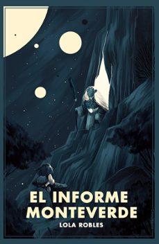 Ibooks para descargar mac EL INFORME MONTEVERDE 9788494795824