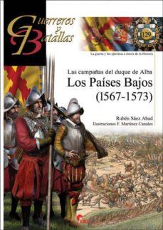los paises bajos: las campañas del duque de alba-ruben saez abad-9788494891724