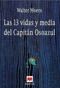 Chapultepecuno.mx Las 13 Vidas Y Media Del Capitan Osoazul Image