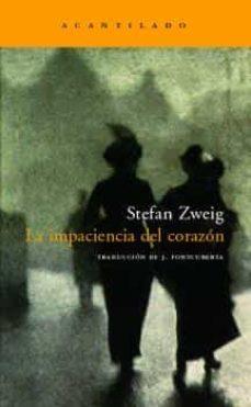 la impaciencia del corazon (6ª ed.)-stefan zweig-9788496489424