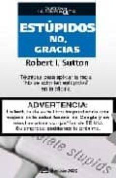 """Permacultivo.es Estupidos No, Gracias: Tecnicas Para Aplicar La Regla &Quot;no Se Admi Ten Estupidos"""" En La Oficina Image"""