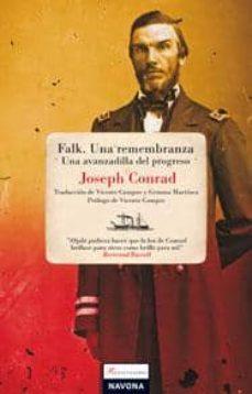 Los libros electrónicos de Kindle más vendidos venden gratis FALK; UNA REMEMBRANZA: UNA AVANZADILLA DEL PROGRESO RTF MOBI de JOSEPH CONRAD 9788496707924