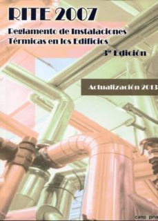 rite 2007: reglamento de instalaciones térmicas en los edificios 3ª ed.-9788496960824