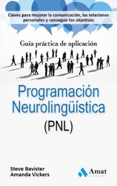 programacion neurolinguistica (pnl)-amanda vickers-steve bavister-9788497357524