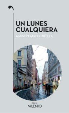 Libros gratis y descargas en pdf. UN LUNES CUALQUIERA: CORAZON REBELDE RTF iBook (Spanish Edition)