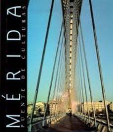 Padella.mx Merida Puente De Culturas (Edicion Bilingüe Castellano/ingles) Image