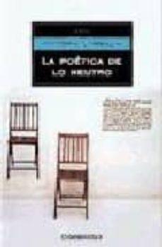 Elmonolitodigital.es La Poetica De Lo Neutro Image