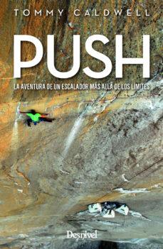 Geekmag.es Push: La Aventura De Un Escalador Mas Alla De Los Limites Image