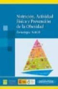 Permacultivo.es Nutricion, Actividad Fisica Y Prevencion De La Obesidad (Estrateg Ia Naos) Image