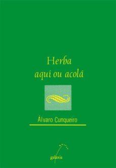 herba de aquí ou de acolá (ebook)-alvaro cunqueiro-9788498659924