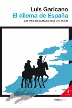 el dilema de españa (ebook)-luis garicano-9788499422824
