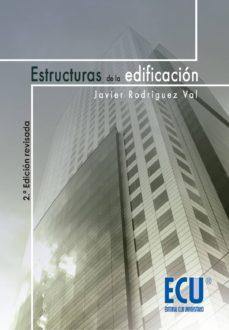 Curiouscongress.es Estructuras De La Edificacion (2ª Ed.) Image