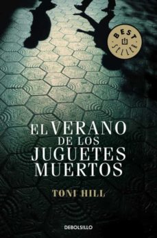 Descargar pdf de libros gratis. EL VERANO DE LOS JUGUETES MUERTOS en español PDF CHM FB2