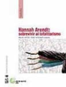 Alienazioneparentale.it Hannah Arendt: Sobrevivir Al Totalitarismo Image