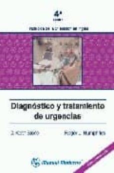 Los libros más vendidos descargar DIAGNOSTICO Y TRATAMIENTO DE URGENCIAS (4ª ED.)