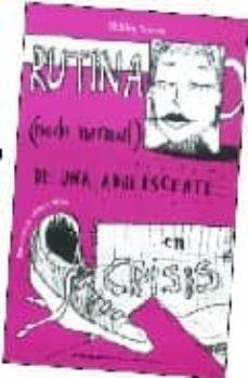 Chapultepecuno.mx Rutina (Nada Normal) De Una Adolescente En Crisis Image