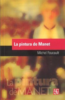 la pintura de manet-michel foucault-9789877190724