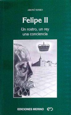 Curiouscongress.es Felipe Ii. Un Rostro, Un Rey, Una Conciencia Image