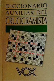 DICCIONARIO AUXILIAR DEL CRUCIGRAMISTA - COLABORADORES., ROIG Y GUIRAO   Adahalicante.org