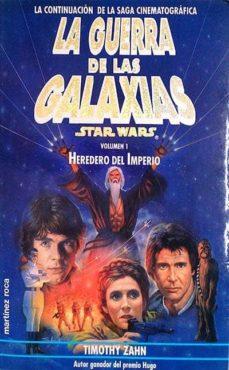 Padella.mx La Guerra De Las Galaxias Volumen 1 Heredero Del Imperio Image