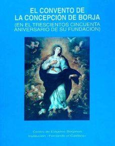 EL CONVENTO DE LA CONCEPCIÓN DE BORJA - VV.AA |