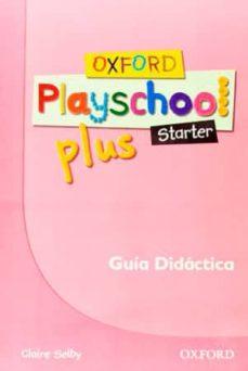 Inmaswan.es Oxford Playschool Plus Starter Guia (Esp) Image