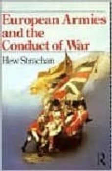european armies and the conduct of war-hew strachan-9780415078634