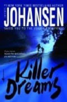 Pdf descargar colección de libros electrónicos KILLER DREAMS  de IRIS JOHANSEN (Literatura española)