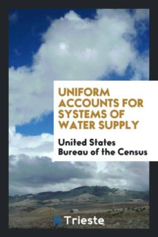 uniform accounts for systems of water supply-9780649191734