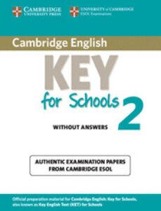 El mejor vendedor de libros electrónicos de descarga gratuita CAMBRIDGE KEY ENGLISH TEST FOR SCHOOLS 2 ELEMENTARY. STUDENT'S BO OK WITHOUT ANSWERS
