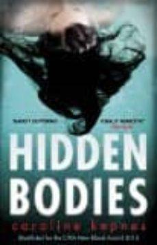 Descargar desde google books gratis HIDDEN BODIES 9781471137334