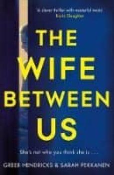 Leer libros en línea sin descargar THE WIFE BETWEEN US 9781509842834