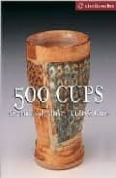 500 cups: ceremic explorations of utility and grace-suzanne tourtillott-9781579905934