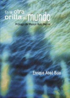 en la otra orilla del mundo (ebook)-enrique abad boix-9781629341934