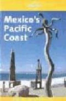 mexico s pacific coast (lonely planet)-sandra bao-danny palmerlee-9781740592734