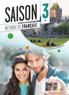 Libros gratis para descargar en formato pdf. SAISON 3: METHODE DE FRANÇAIS (INCLUYE CD + DVD) in Spanish 9782278080434